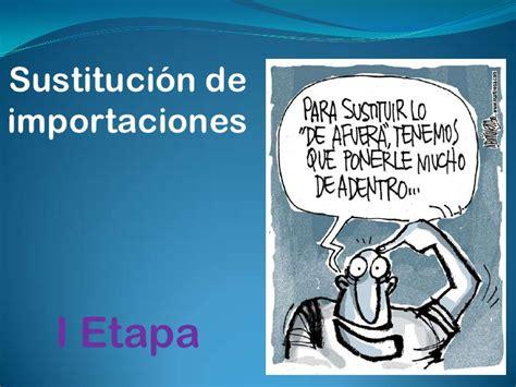 sustitucion de imagenes retoricas sustitucion de importaciones