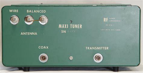 Antana Maxi sold rf power components maxi tuner qrz forums