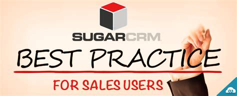 best for sales sugarcrm best practices for sales users