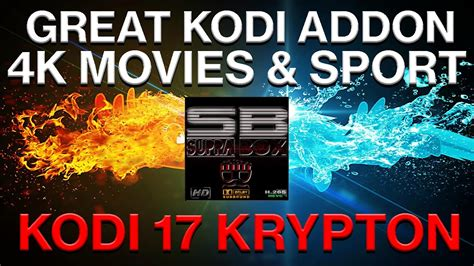 best 4k movies great kodi addon for 4k movies 5 1 movies live sport