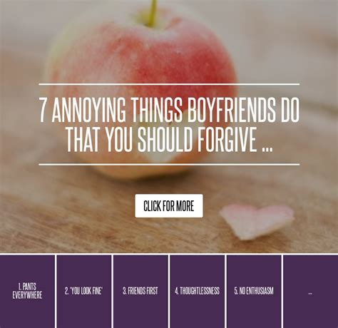 7 Most Annoying Things About by 7 Annoying Things Boyfriends Do That You Should Forgive