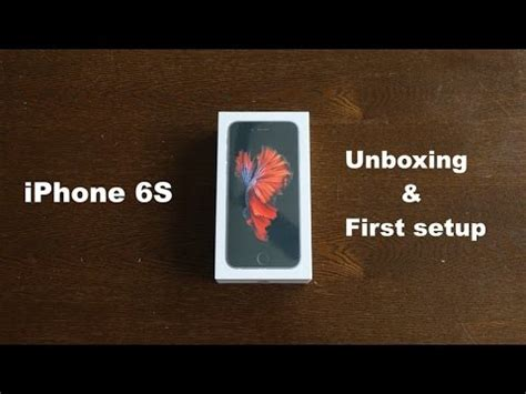 iphone 6s unboxing setup