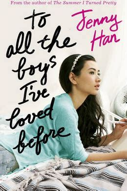 loved books to all the boys i ve loved before han 9781407149073