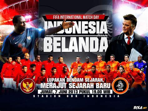 download film indonesia vs belanda download wallpaper indonesia vs belanda bola net