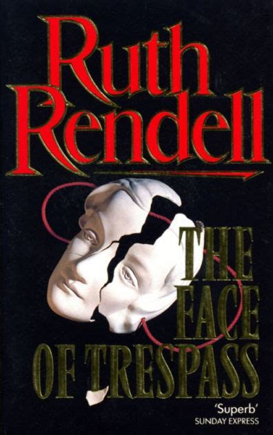 libro trespass a history of the face of trespass by ruth rendell nook book ebook