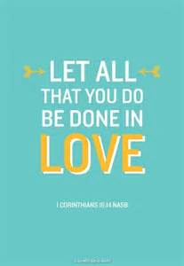 do everything in love belonging to god
