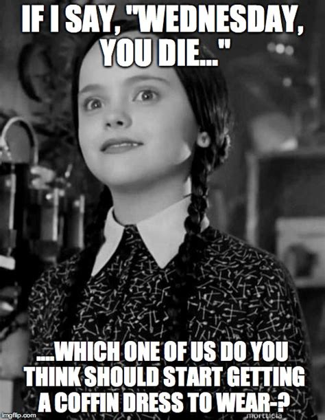 Addams Family Meme - happy wednesday addams family memes