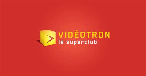 videotron le superclub