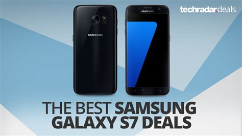 samsung phone deals the best samsung galaxy s7 deals in february 2018 techradar
