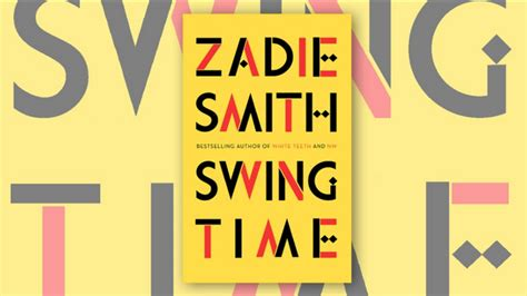 zadie smith swing time zadie smiths new novel to be published this winter bookstr