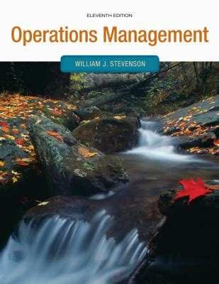 operations management 13th edition books operations management by william j stevenson reviews