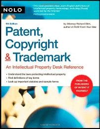 patent copyright trademark an intellectual property desk reference books patents copyrights and trademarks 20 cpe credit hours