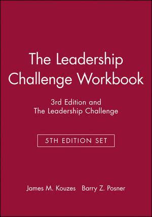 the leadership challenge workbook wiley the leadership challenge workbook 3rd edition and