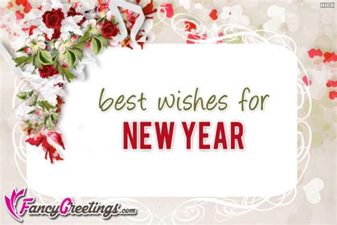 new year greetings messages in best wishes for new year new year wishes and greetings