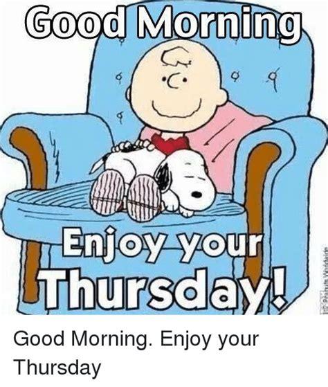 good morning  tenjoy  thursday good morning enjoy