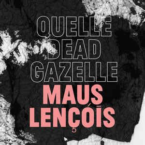 quelle dead gazelle maus len 231 243 is cd album at discogs - Len Quelle