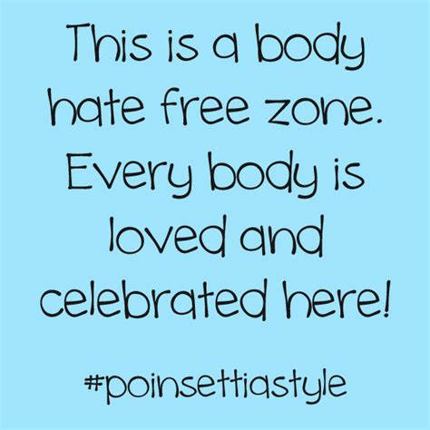 body hate  zone body positive quotes
