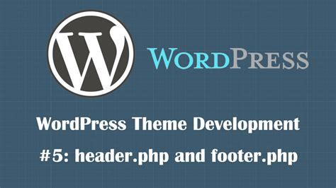 wordpress tutorial for php developers pdf wordpress theme development tutorial 5 header php and