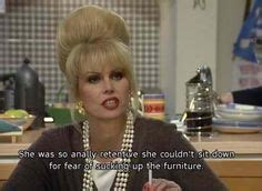 Ab Fab Meme - 1000 images about absolutely fabulous edina and patsy