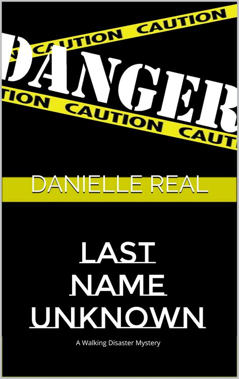Search Last Name Unknown Danielle Real Self Publisher S Showcase