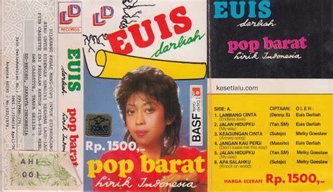 Kaset Pita Pop Barat Indonesia euis darliah pop barat lirik indonesia kaset lalu