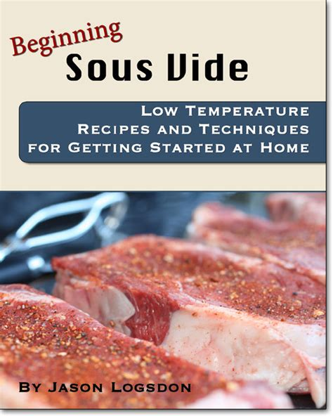 sous vide cookbook modern recipes made easy books beginning sous vide guide