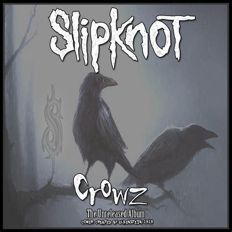 slipknot crowz slipknot crowz front cover by elfenstein1313 on deviantart