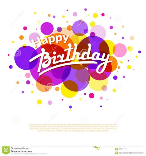 happy birthday design tumblr happy birthday greeting card on colorful back with circles