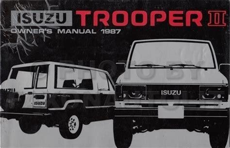 1996 isuzu trooper repair shop manual original 1987 isuzu trooper ii repair shop manual original