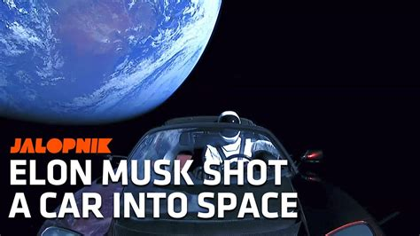elon musk space elon musk actually shot a tesla roadster into space youtube