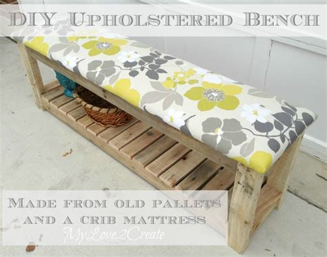 how to make a bench out of old chairs diy upholstered bench my love 2 create