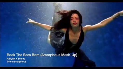 rock the boat mashup aaliyah x selena rock the bom bom mashup youtube
