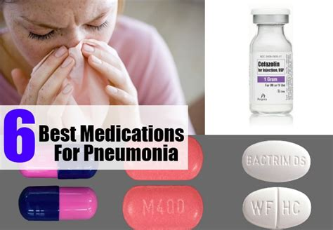 how to treat pneumonia at home 6 best medications for pneumonia how to treat pneumonia