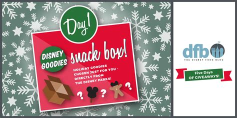 Christmas Food Giveaways - dfb five days of giveaways win a disney goodies snack box from disney food blog