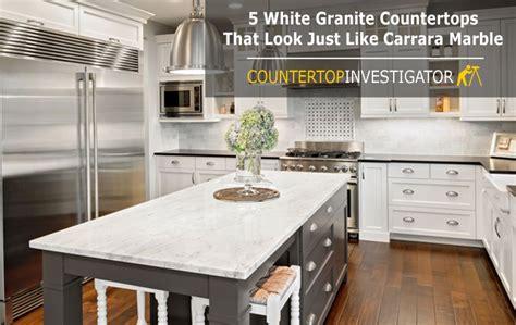 Countertops That Look Like Carrara Marble by Granite Countertops Countertopinvestigator
