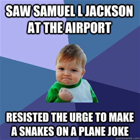 Samuel L Jackson Adds To Snake Repertoire With Black Snake Moan by Saw Samuel L Jackson At The Airport Resisted The Urge To