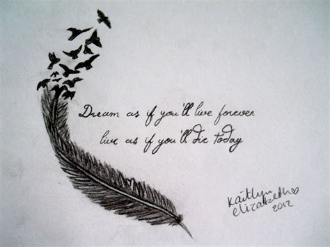 dream as if you ll live forever tattoo as if you ll live forever live as if you ll die