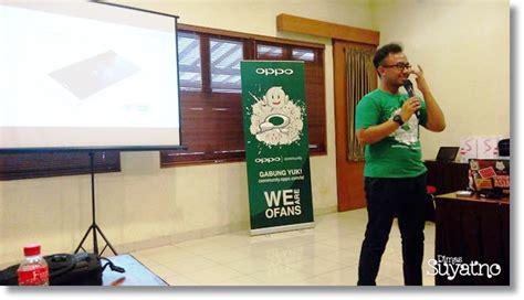 Oppo Smartphone Community gathering oppo community jogja unboxing oppo r7s dimas