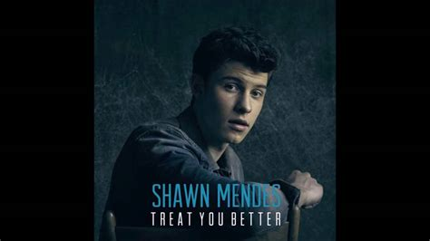 download mp3 free treat you better download shawn mendes treat you better mp3 planetlagu