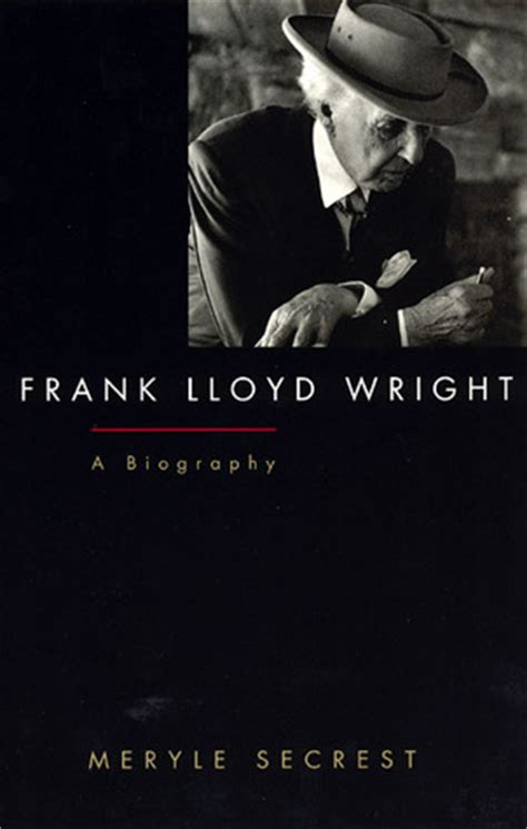 frank lloyd wright biography video frank lloyd wright a biography meryle secrest free