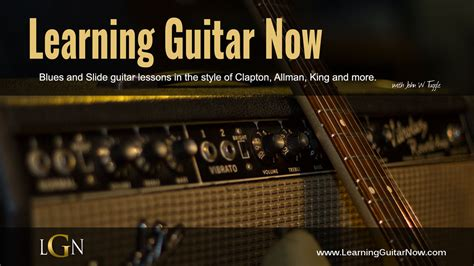 learn guitar now free slide guitar lessons learning guitar now