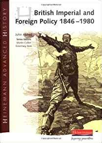 libro heinemann advanced history the amazon com heinemann advanced history british imperial foreign policy 1846 1980