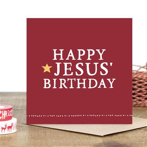 printable happy birthday jesus cards happy jesus birthday christmas card by zoe brennan