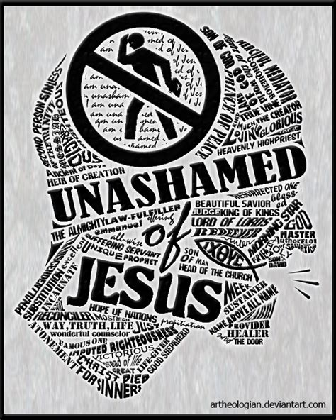 unashamed of jesus by artheologian on deviantart