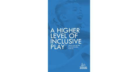 inclusive play brochure landscape structures