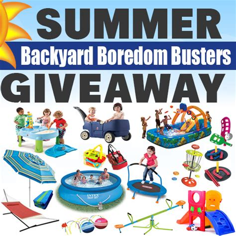backyard giveaway summer backyard boredom busters giveaway
