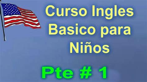 imagenes ingles basico ingles para ni 209 os curso de ingles basico 1 course and