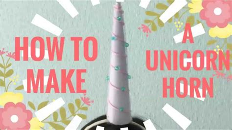 How To Make A Unicorn Horn Out Of Paper - how to make a unicorn horn