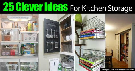 clever kitchen storage ideas 25 clever kitchen storage ideas