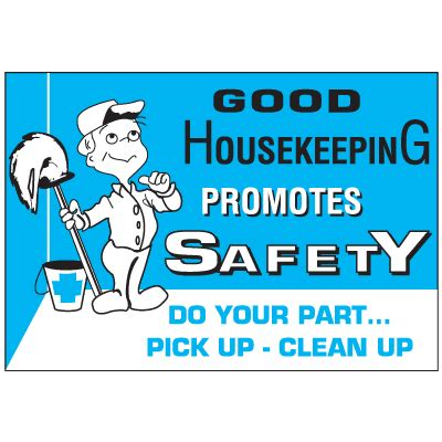 house keeping good housekeeping workplace safety wallchart notice sign